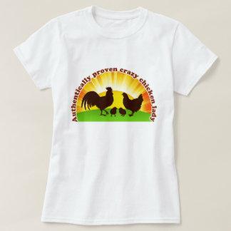 Camiseta Señora loca auténtico probada del pollo