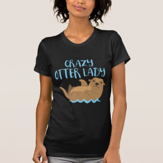 Camiseta ¡señora loca de la nutria linda!