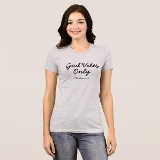 Camiseta Sensación de dios solamente