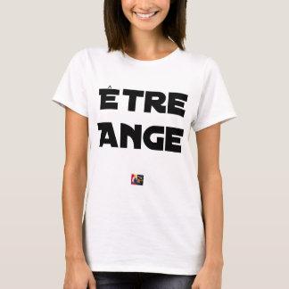 Camiseta SER ÁNGEL - Juegos de palabras - Francois Ville