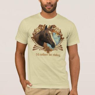 Camiseta Sería bastante caballos de montar a caballo