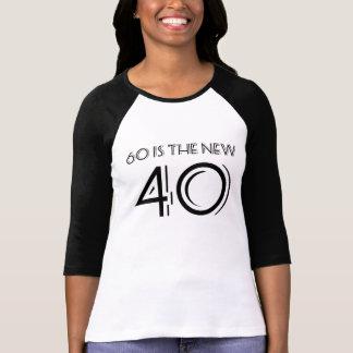 Camiseta ¡Sesenta es los nuevos 40!