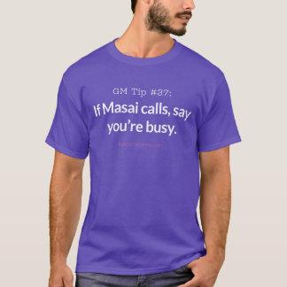 Camiseta Si el Masai llama, diga que usted está ocupado