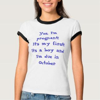 Camiseta ¡Sí, estoy embarazada! ¡Es mi primer! Es un