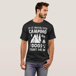 Camiseta Si implica el acampar y los perros me cuentan en