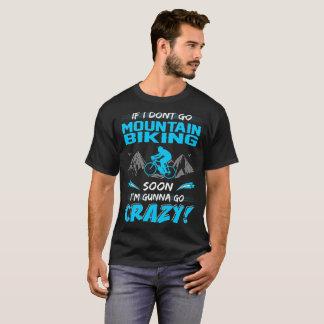 Camiseta Si no voy montaña Biking pronto Gunna vaya loco