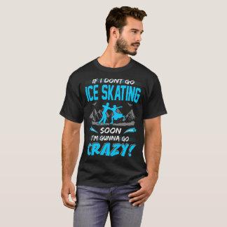 Camiseta Si no voy patinaje de hielo pronto Gunna va la
