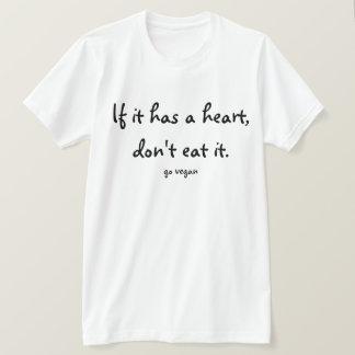 Camiseta Si tiene un corazón, no lo coma - va el vegano