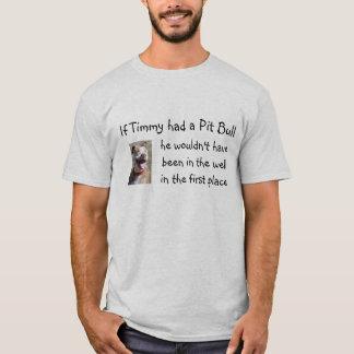 Camiseta Si Timmy tenía un pitbull…