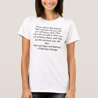 """Camiseta """"Si usted habla con los animales hablarán con…"""