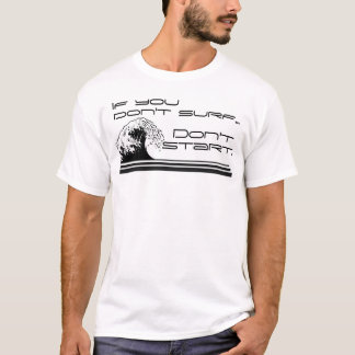 Camiseta Si usted no practica surf… 3