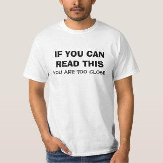 Camiseta SI usted puede leer esto usted está demasiado