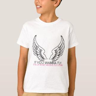 Camiseta Si usted quiere volar…