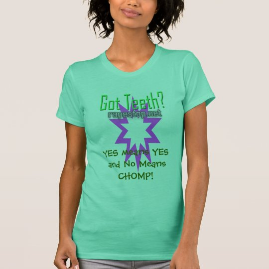 Camiseta ¡Significa SÍ SÍ y ningunos medios CHOMP!