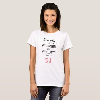 Camiseta Simplemente FABULOSO y DIVERSIÓN en 51 -