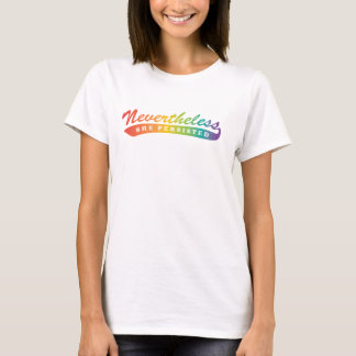 Camiseta Sin embargo, nos opusimos