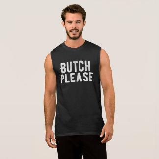 Camiseta Sin Mangas De la marimacho homosexual y lesbiana por favor de