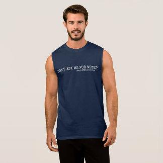 Camiseta Sin Mangas No me pida dinero