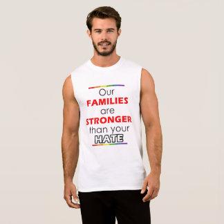 Camiseta Sin Mangas Nuestras familias son más fuertes que su odio
