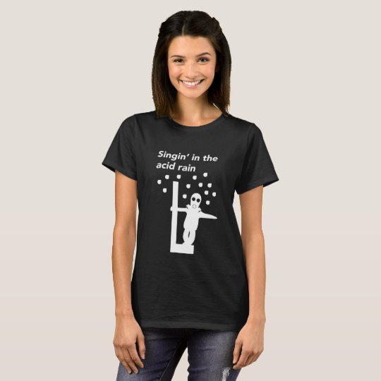 Camiseta Singin' in the acid rain black