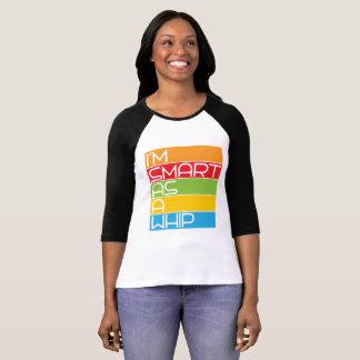 "Camiseta ""Smart como azote """