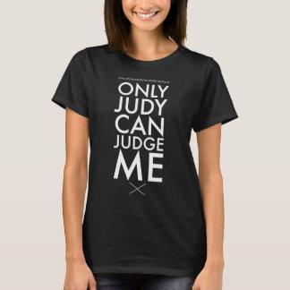 Camiseta Solamente Judy puede juzgarme