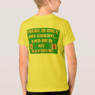 Camiseta ¡Solamente un Cristo! ¡Y él es mi salvador!