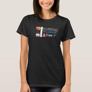 Camiseta ¡Soy cáncer libre - celebración de más cumpleaños!