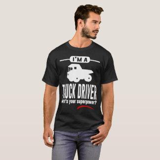 Camiseta Soy CONDUCTOR DE CAMIÓN CUÁL ES SU SUPERPOTENCIA