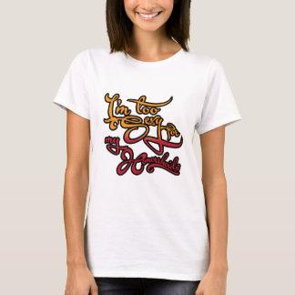 Camiseta Soy demasiado atractivo para mis Hemorrhoids
