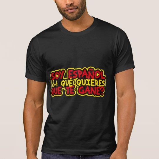 Camiseta Soy Español ¿A qué quieres que te gane?