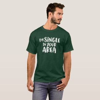 Camiseta Soy solo en su área