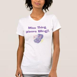 Camiseta ¡Srta. Thing Wears Bling!!