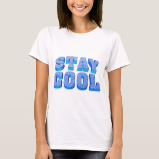 Camiseta stay genial ice cube style font