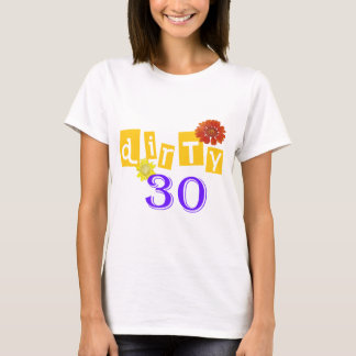 Camiseta sucia de 30 cumpleaños