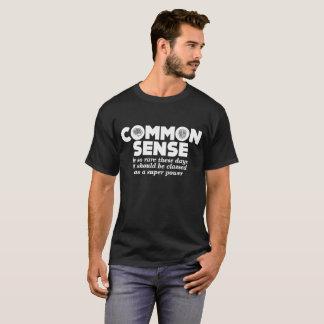 Camiseta Superpoder tan raro común del sentido del