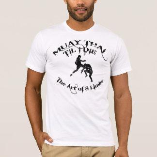 Camiseta Tailandés de Muay hasta mí muero - el arte de la