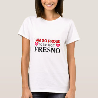 Camiseta Tan orgulloso ser de FRESNO