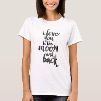 Camiseta Te amo a la luna y a la parte posterior