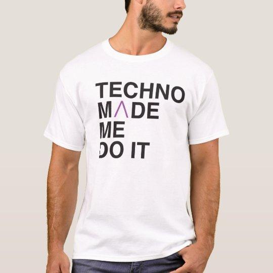 Camiseta Techno hizo que lo hace