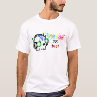 Camiseta ¡Techno o muere!