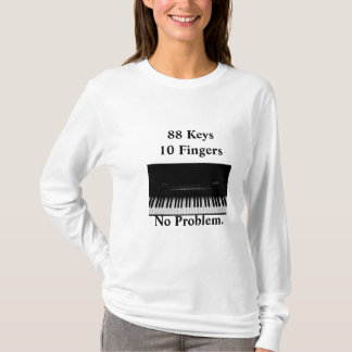 Camiseta Teclado de piano. Ningún problema