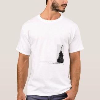 Camiseta Tenga bajo, caminará