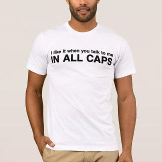 Camiseta Tengo gusto de él cuando usted habla conmigo EN