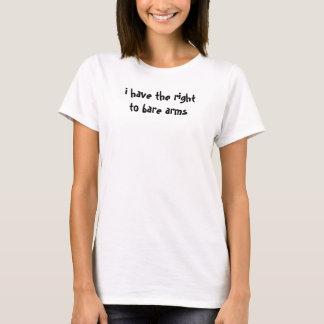 Camiseta tengo la derecha de descubrir los brazos