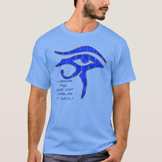 Camiseta Tengo mi ojo de Horus en usted
