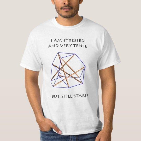 Camiseta Tensegrity T-Shirt - I am stressed and tense