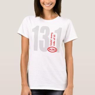 Camiseta Texto rojo: 13,1 - ¡Lovin cada milla de ella!