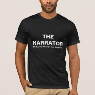 Camiseta THENARRATOR, él sabe lo que usted está pensando