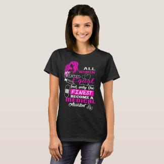 Camiseta Todas las mujeres crearon al auxiliar médico más